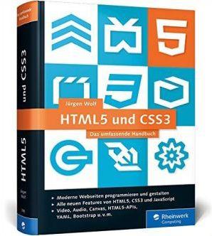Jürgen Wolf - HTML5 und CSS3: Das umfassende Handbuch bei Amazon