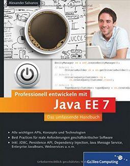 Alexander Salvanos - Professionell entwickeln mit Java EE 7: Das umfassende Handbuch (Affiliate)