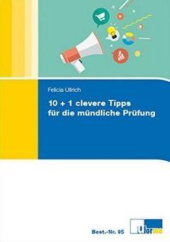Felicia Ullrich - Ratgeber für die mündliche Prüfung. 10 clevere Tips für die mündliche Prüfung (Affiliate)